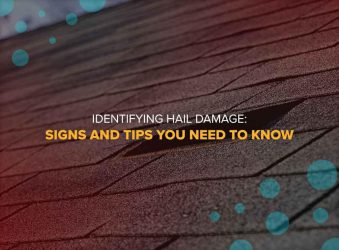 Identifying Hail Damage: Signs and Tips You Need to Know
